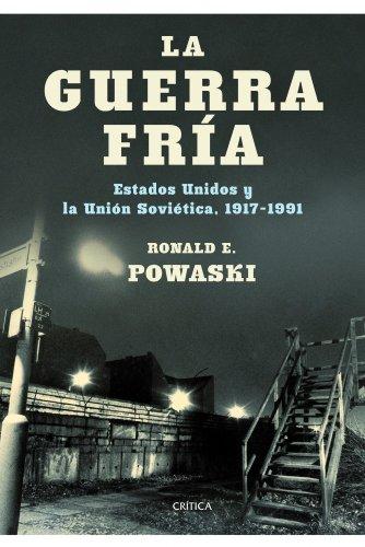 9788498922554: La guerra fría: Estados Unidos y la Unión Soviética, 1917-1991 (Memoria Crítica)