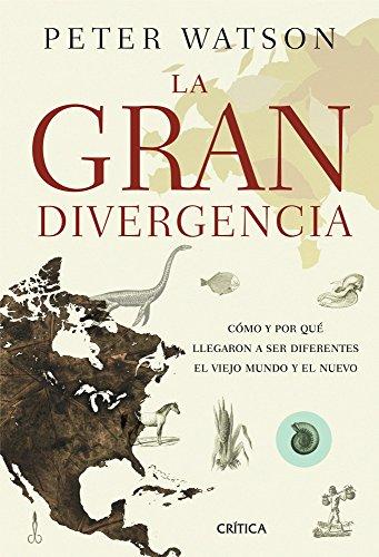 9788498922707: La gran divergencia: Cómo y por qué llegaron a ser diferentes el Viejo Mundo y el Nuevo (Serie Mayor)