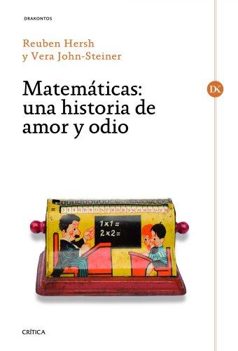9788498922981: Matemáticas: Los mitos de la vida matemática