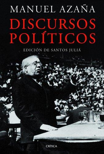 9788498923087: Discursos políticos: Edición de Santos Juliá