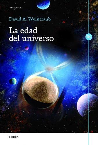 9788498923230: La edad del universo (Drakontos)