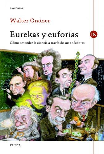 9788498923278: Eurekas y euforias