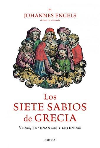 9788498923582: Los siete sabios de Grecia: Vidas, enseñanzas y leyendas (Tiempo De Historia)