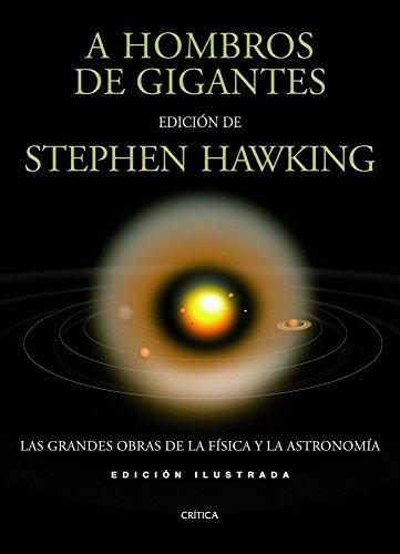 9788498923612: A hombros de gigantes ilustrado: Las grandes obras de la física y la astronomía (Fuera de Colección)