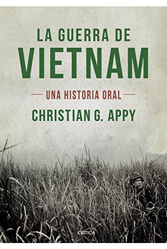9788498923636: La guerra de Vietnam: Una historia oral (Memoria Crítica)