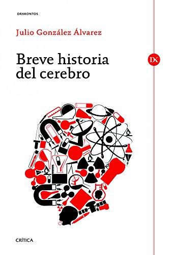 9788498923667: Breve historia del cerebro (Drakontos)
