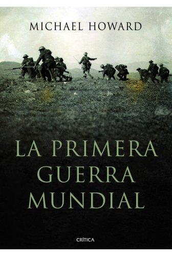 9788498923940: La primera guerra mundial