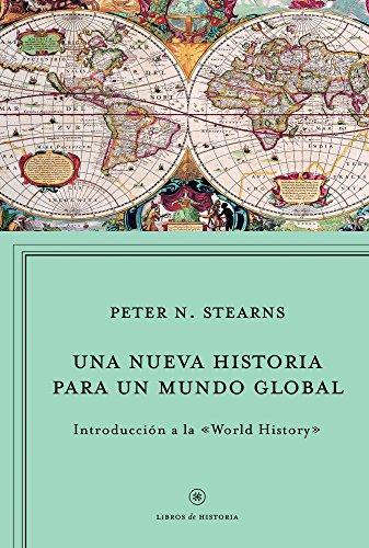 9788498923964: Una nueva historia para un mundo global: Introducción a la