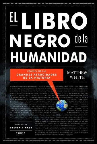 El libro negro de la humanidad: Matthew White