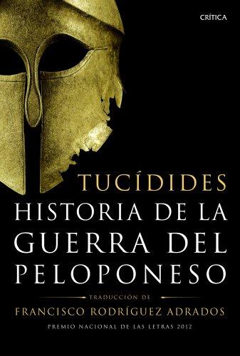 9788498925500: Historia de la guerra del Peloponeso: Traducción, introducción y notas de Francisco Rodríguez Adrados (Serie Mayor)