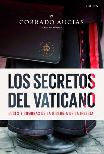 9788498925753: Los secretos del Vaticano: luces y sombras de la historia de la Iglesia