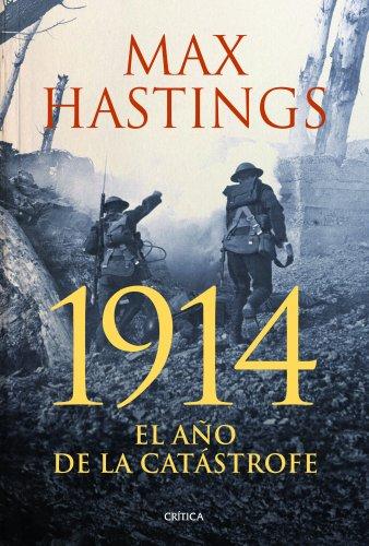 9788498926279: 1914: El año de la catástrofe (Memoria Crítica)