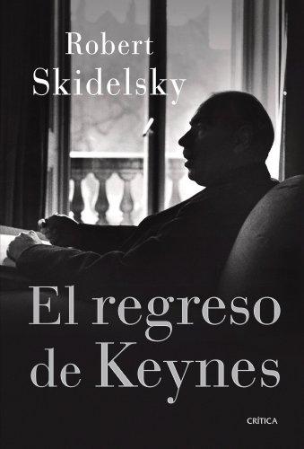 9788498926309: El regreso de Keynes