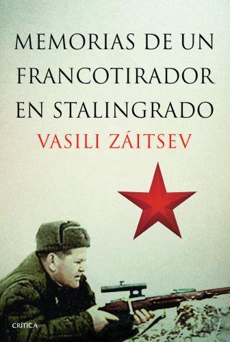 9788498926521: Memorias de un francotirador en Stalingrado (Spanish Edition)