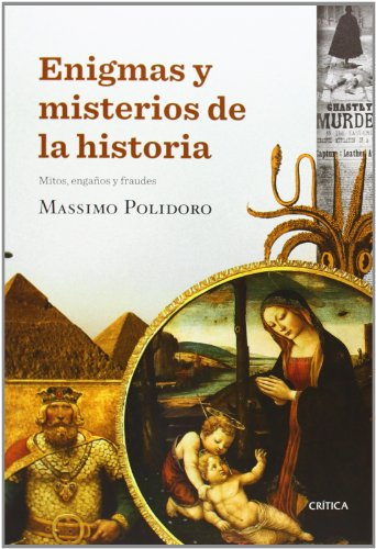9788498926712: Enigmas y misterios de la historia: Mitos, engaños y fraudes (Tiempo de Historia)
