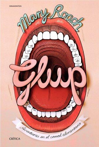 9788498926859: Glup: Aventuras en el canal alimentario (Drakontos)