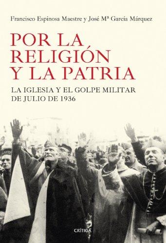 POR LA RELIGION Y LA PATRIA: FRANCISCO ESPINOSA MAESTRE