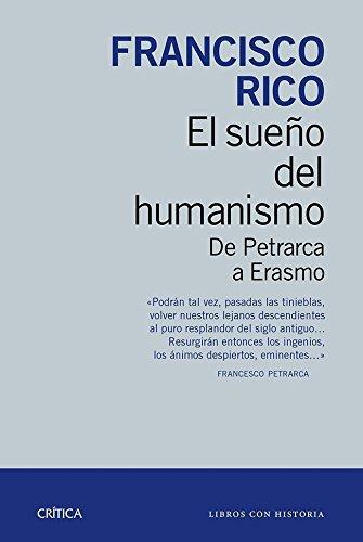 9788498927207: El sueño del humanismo