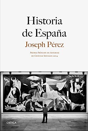 Historia de España : Premio Prà ncipe: Joseph Pà rez