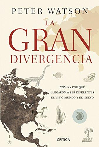 9788498927467: La gran divergencia: Cómo y por qué llegaron a ser diferentes el viejo mundo y el nuevo (Serie Mayor)