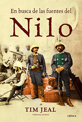 9788498927627: En busca de las fuentes del Nilo (Tiempo de Historia)