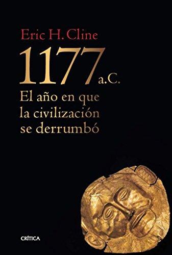 9788498927757: 1177 a. C.: El año en que la civilización se derrumbó (Tiempo de Historia)
