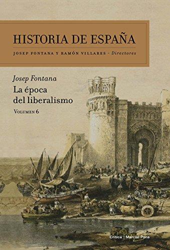 9788498928075: La época del liberalismo: Historia de España Vol. 6
