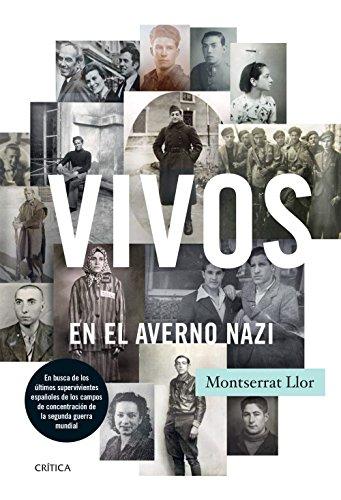9788498928259: Vivos En El Averno Nazi (Contrastes (critica))