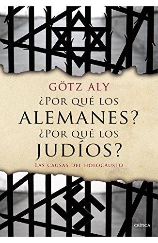 9788498928310: ¿Por qué los alemanes? ¿Por qué los judíos?: Las causas del Holocausto (Memoria Crítica)