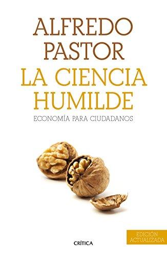 9788498928679: La ciencia humilde