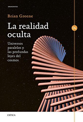 9788498929126: La realidad oculta: Universos paralelos y las profundas leyes del cosmos (Drakontos)