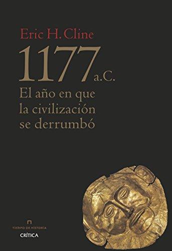 9788498929713: 1177 a. C.: El año en que la civilización se derrumbó (Tiempo de Historia)