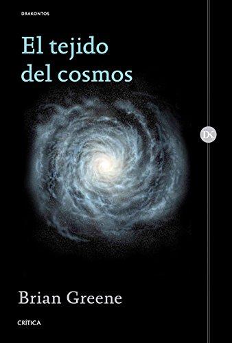 9788498929829: El tejido del cosmos