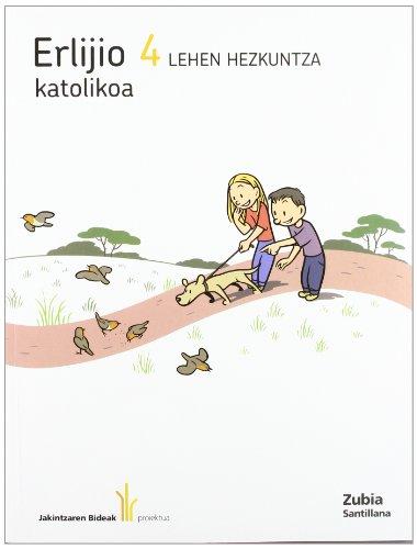 9788498941067: ERLIJIO KATOLIKOA 4 LEHEN HEZKUNTZA JAKINTZAREN BIDEAK
