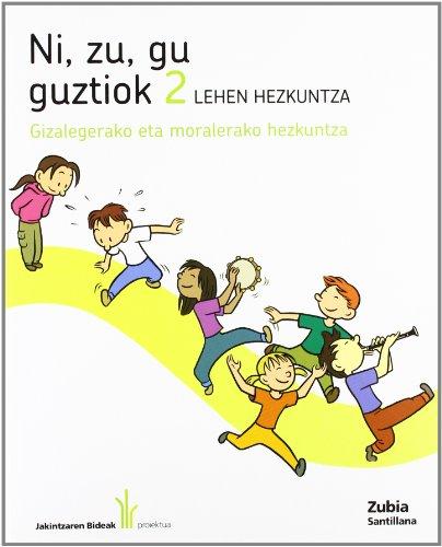 9788498941548: NI ZU GU GUZTIOK BALIOEN HEZKUNTZA 2 LEHEN HEZKUNTZA