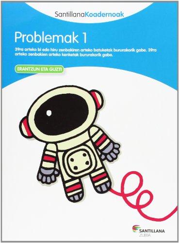 9788498943146: PROBLEMAK 1 SANTILLANA KOADERNOAK - 9788498943146