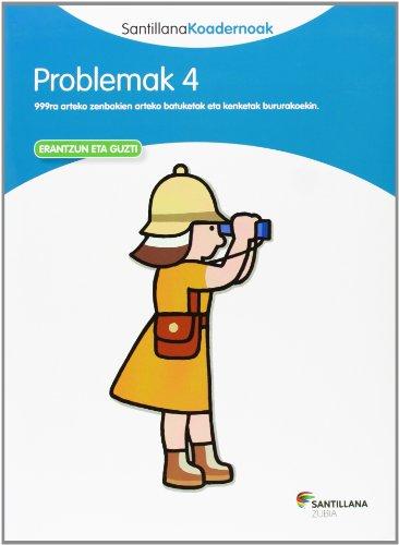 9788498943276: PROBLEMAK 4 SANTILLANA KOADERNOAK - 9788498943276