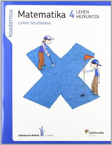 Jakintzaren Bideak Proiektua, matematika, 4 Lehen Hezkuntza.