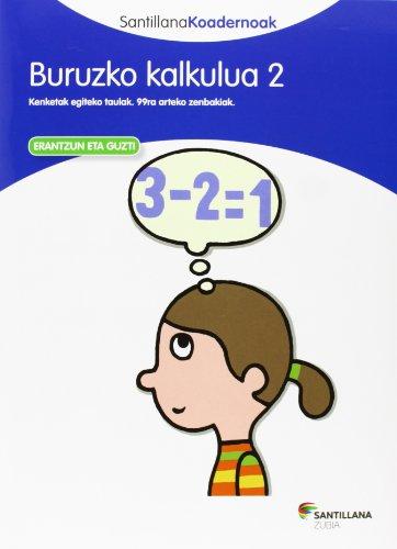 9788498944280: BURUZKO KALKULUA 2 SANTILLANA KOADERNOAK - 9788498944280