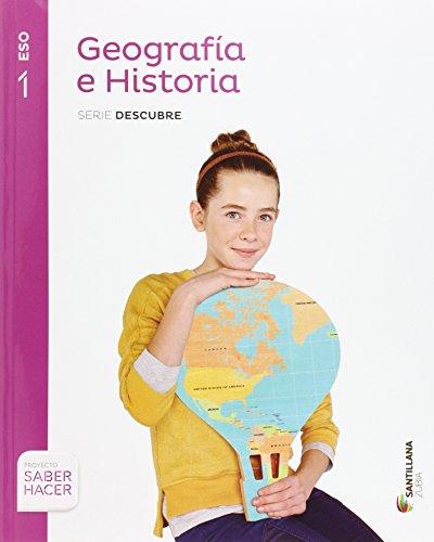 9788498949223: GEOGRAFIA E HISTORIA SERIE DESCUBRE 1 ESO SABER HACER - 9788498949223