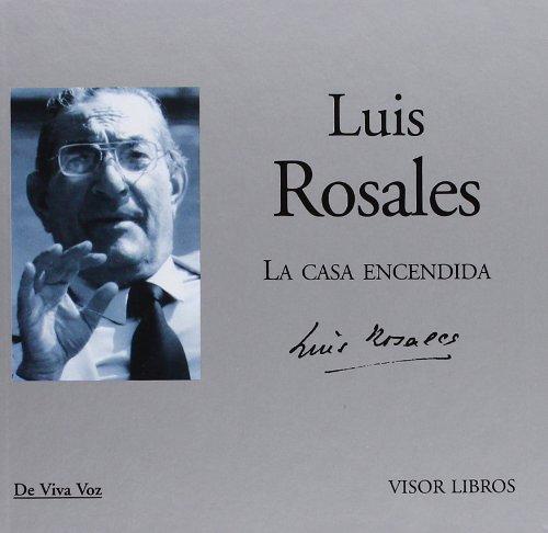9788498950519: Luis Rosales - la casa encendida (+CD) (De Viva Voz)