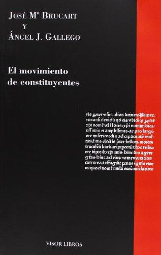 9788498950816: El Movimiento De Constituyentes