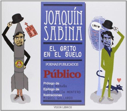 9788498951028: El grito en el suelo: Poemas publicados en Público