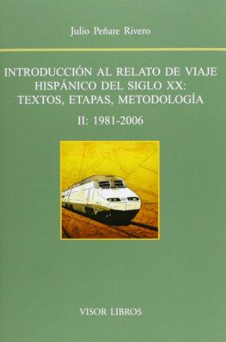 9788498951370: Introducción Al Relato De Viaje Hispánico Del Siglo XX - Tomo II (Biblioteca Filologica Hispana)