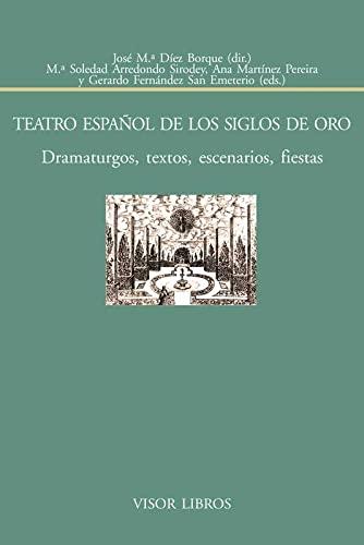 Teatro español de los siglos de Oro: María Soledad /