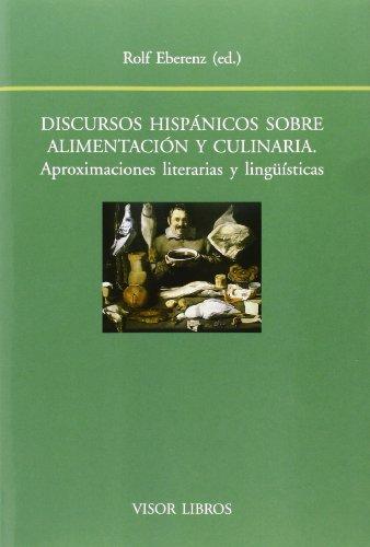 9788498951509: Discursos hispnicos sobre alimentacin y culinaria.