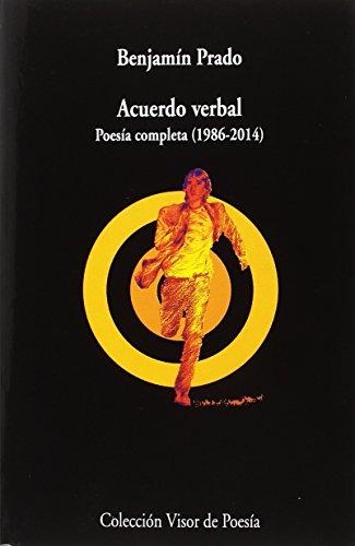 9788498952995: Acuerdo verbal. Poesía completa (1986-2014): 999 (visor de Poesía)
