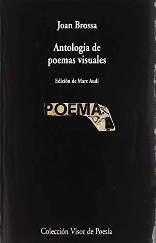 9788498953695: Antología de poemas visuales: 1069 (visor de Poesía)