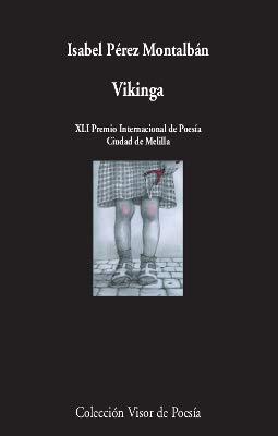 9788498954081: Vikinga: 1108 (visor de Poesía)