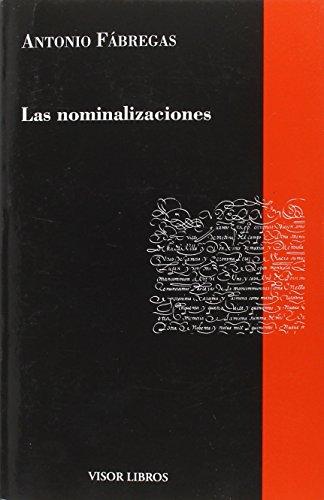 Las nominalizaciones (Paperback): Antonio Fabregas